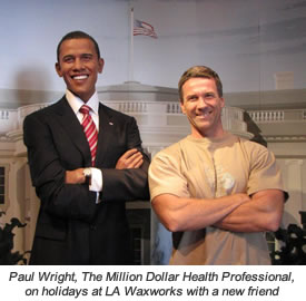 Paul Wright, The Million Dollar Health Professional, on holidays at LA Waxworks with a new friend